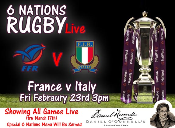 six nations match France V Italy live at danieloconnells King Street alexandria