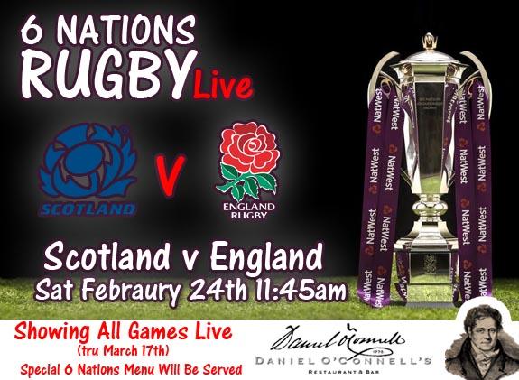 six nations match Scotland v England live at danieloconnells King Street alexandria